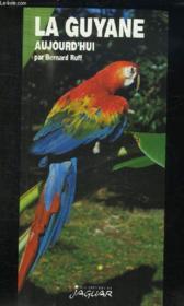 La Guyane Aujourd'Hui - Couverture - Format classique