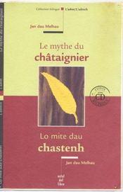 Le Mythe Du Chataignier ; Lo Mite Dau Chastenh - Intérieur - Format classique