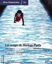 Revue Rue Descartes N.70 ; Les Usages De Merleau-Ponty - Couverture - Format classique