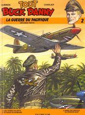 Tout buck danny t.2 ; guerre du pacifique 2eme partie - Intérieur - Format classique