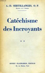Catechisme Des Incroyants, Tomes I & Ii - Couverture - Format classique