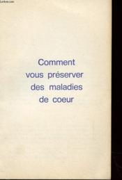 Livret - Comment Vous Preserver Des Maladies De Coeur - Couverture - Format classique