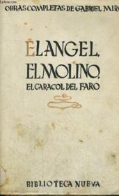 Obras Completas De Gabriel Miro, Volumen Viii : El Angel, El Molino, El Caracol Del Faro - Couverture - Format classique