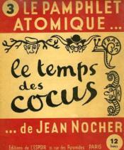 Le Pamphlet atomique - 3 - Le Temps des cocus. - Couverture - Format classique