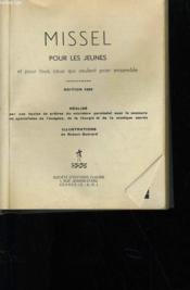 Missel Pour Les Jeunes Et Pour Tous Ceux Qui Veulent Prier Ensemble - Couverture - Format classique