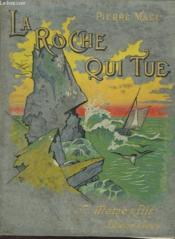 La Roche Qui Tue - Couverture - Format classique
