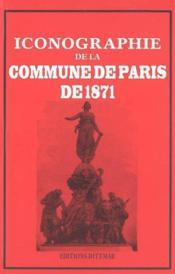Iconographie de la Commune de Paris de 1871 - Couverture - Format classique