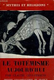 Le Totemisme Aujourd'Hui. - Couverture - Format classique