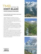TMB le tour du Mont-Blanc ; itinéraire classique et haute route - 4ème de couverture - Format classique