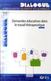 DIALOGUE N.176 ; demandes éducatives dans le travail thérapeutique - Intérieur - Format classique