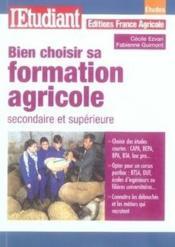 Bien choisir sa formation agricole - Couverture - Format classique