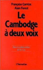 Le Cambodge à deux voix - Couverture - Format classique