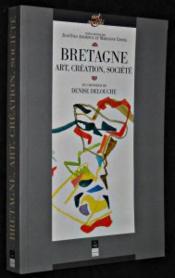 Bretagne art, creation, societe - Couverture - Format classique