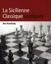 La sicilienne classique expliquée - Intérieur - Format classique