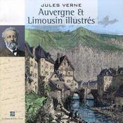 Auvergne et Limousin illustrés - Intérieur - Format classique