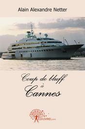 Coup de bluff à Cannes - Couverture - Format classique