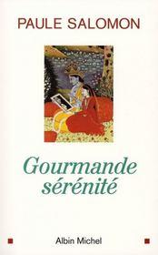 Gourmande sérénité - Intérieur - Format classique