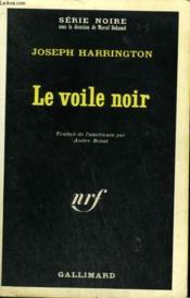 Le Voile Noir. Collection : Serie Noire N° 1140 - Couverture - Format classique