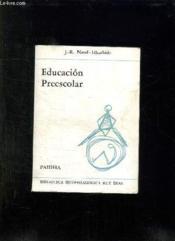 Educacion Preescolar. Texte En Espagnol. - Couverture - Format classique