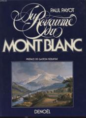 Au Royaume Du Mont Blanc - Couverture - Format classique