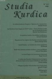 STUDIA KURDICA N°1-5, 1988. LA CULTURE KURDE A L'PREUVE DU SECOND CHOC, KENDAL NEZAN/ LES KURDES ET LEUR LANGUE AU XVIIe SIECLE, MARTIN VAN BRUINESSEN/ LA QUESTION KURDE ET LES MEDIAS OCCIDENTAUX, GERARD CHALIAN / ... - Couverture - Format classique