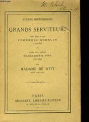 GRANDS SERVITEURS - UNE NOBLE VIE FREDERIC OBERLIN 1740-1826 et DANS LES ABIMES ELIZABETH FRY - Couverture - Format classique
