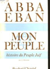 Mon Peuple - Histoire Du Peuple Juif - Couverture - Format classique