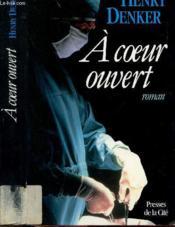 A Coeur Ouvert - Couverture - Format classique
