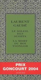 Coffret Laurent Gaudé ; le soleil des scorta, la mort du Roi Tsongor - Couverture - Format classique