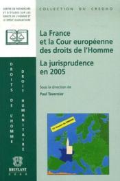 La france et la cour européenne des droits de l'homme - Couverture - Format classique