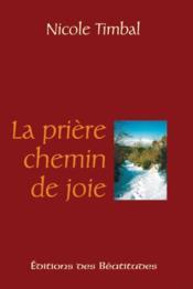 La Priere, Chemin De Joie - Couverture - Format classique