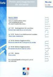 Petits amenagements de securite (milieu urbain serie 2003, 5 fiches) - Couverture - Format classique
