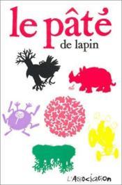 LAPIN ; le pâté de lapin - Couverture - Format classique