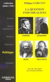 Question Individualiste (La) - Intérieur - Format classique