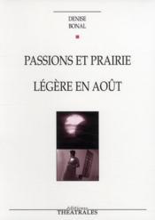 Passions et prairie ; légère en août - Couverture - Format classique