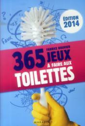 telecharger 365 jeux a faire aux toilettes (edition 2013/2014) livre PDF en ligne gratuit