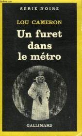 Collection : Serie Noire N° 1858 Un Furet Dans Le Metro - Couverture - Format classique