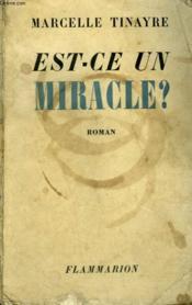 Est-Ce Un Miracle ? - Couverture - Format classique