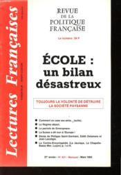 Revue De La Politique Francaise - Mensuel N°431 - Ecole : Un Bilan Desastreux - Toujours La Volonte De Detruire La Societe Paysanne - Couverture - Format classique