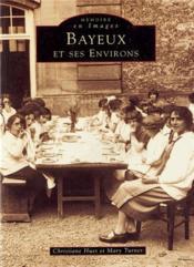 Bayeux et ses environs - Couverture - Format classique