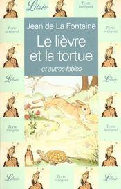 Le lièvre et la tortue ; et autres fables - Intérieur - Format classique