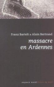 Massacre en ardennes - Intérieur - Format classique