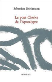 Pont Charles De L'Apocalypse (Le) - Couverture - Format classique