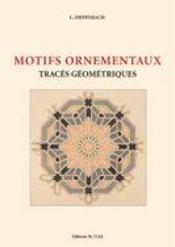 Motifs ornementaux ; traces géométriques - Intérieur - Format classique