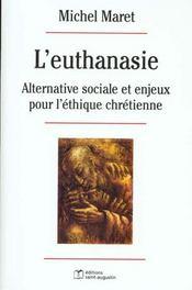 L'euthanasie alternative sociale et enjeux pour l'ethique chretienne - Intérieur - Format classique