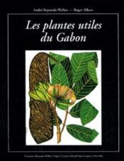 Plantes utiles au Gabon - Couverture - Format classique
