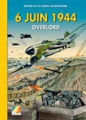 6 juin 1944 ; Overlord - Couverture - Format classique