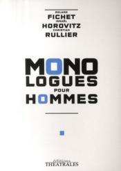 Monologues pour hommes - Couverture - Format classique