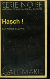 Hasch ! Collection : Serie Noire N° 1463 - Couverture - Format classique