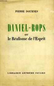 Daniel-Rops Ou Le Realisme De L'Esprit. - Couverture - Format classique